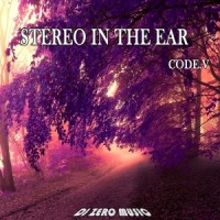 【Mixtape】DJ Zero Music - 《Stereo In The Ear (Code.V)》