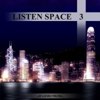 【Mixtape】DJ Zero Music – 《Listen Space Vol.3》