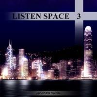 【Mixtape】DJ Zero Music – 《Listen Space Vol.3》