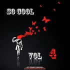 【Mixtape】DJ Zero Music – 《So Cool Vol.4》