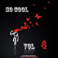 【Mixtape】DJ Zero Music – 《So Cool Vol.4》