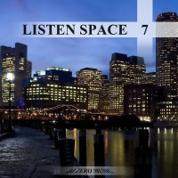 【Mixtape】DJ Zero Music – 《Listen Space Vol.7》