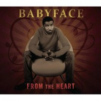 【Album】Babyface-From The Heart(Rnb神级人物的精选)