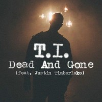 【Single】T.I. Ft. Justin Timberlake-Dead And Gone[Promo Cd]