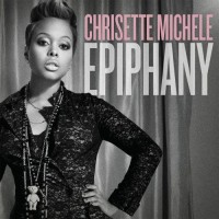 【Album】Chrisette Michele - 《Epiphany》(Rnb强专!)