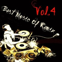 【Mixtape】VA-《Best Music Of Remix Vol.4》